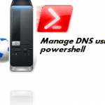 Powershell Script – How to Restore DNS Zones