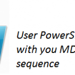 MDT 2012  PART X – Using PowerShell Script with your Task Sequence